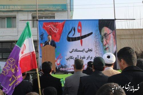 فرماندار مراوه تپه : حماسه 9 دی حاصل وحدت ، همدلی و همزبانی ملت بزرگ ایران است .